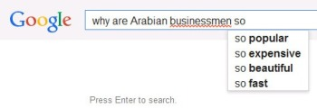 Why are Arabian businessmen so - autofill screenshot 1may14